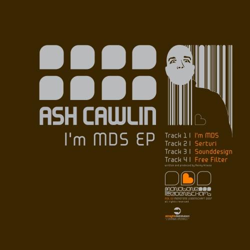 Ash Cawlin – I'm MDS EP