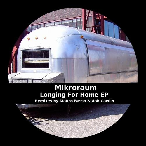 Mikroraum – Longing For Home EP